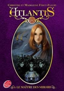 Atlantis, tome 3 Le maître des miroirs