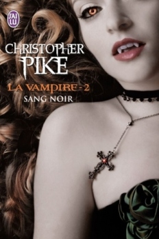 La vampire, tome 2 Sang noir