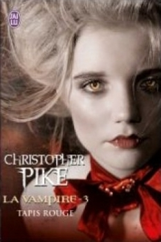 La vampire, tome 3 Tapis rouge