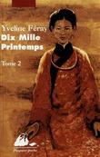 Dix Mille printemps tome 2