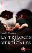 La trilogie des verticales