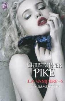 La vampire, tome 6 Les immortels