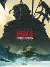 Neige fondation, tome 1