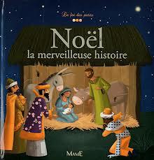 Noël la merveilleuse histoire