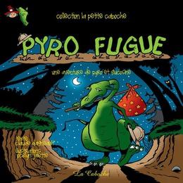 Pyro fugue