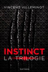 Instinct la trilogie