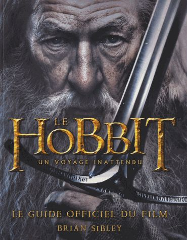 Le hobbit le guide officiel du film
