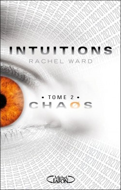 Intuitions, tome 2 Chaos