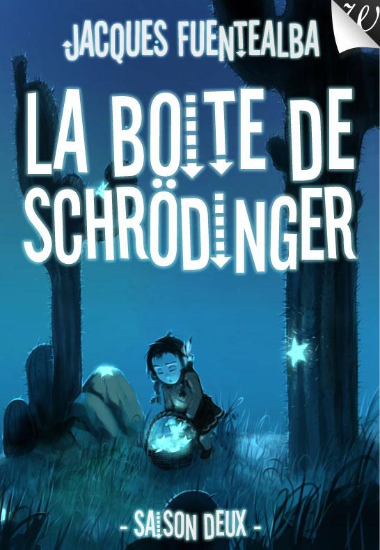 La boîte de Schrödinger saison 2
