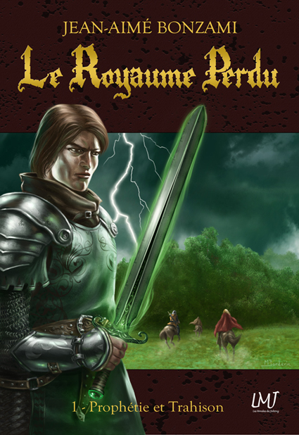Le Royaume Perdu, tome 1