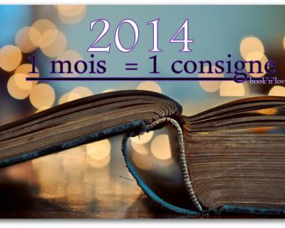2014 1 mois 1 consigne