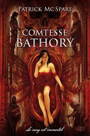Couverture de Comtesse Bathory de Patrick McSpare