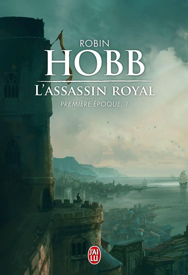 Robin Hobb – L'assassin royal, première époque, livre I