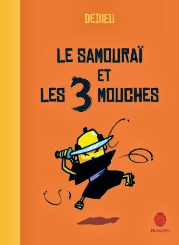 Thierry Dedieu – Le samouraï et les 3 mouches