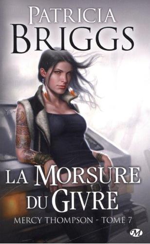 Patricia Briggs – Mercy Thompson, tome 7 : La morsure du givre