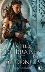 la fille de braise et de ronces t1