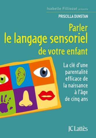 parler le langage sensoriel