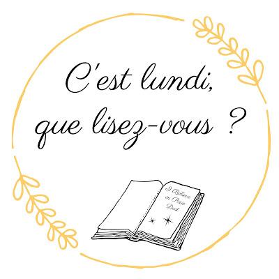 C'est lundi, que lisez-vous ? 269ème rendez-vous