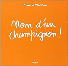 nomdunchampignon