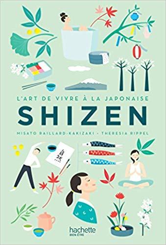 Shizen, l'art de vivre à la japonaise