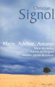 Marie, Adeline, Antonin