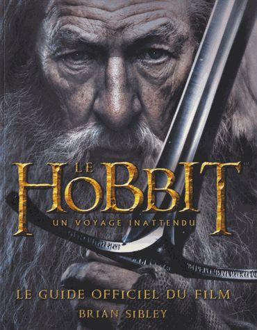 Le hobbit le guide officiel du film
