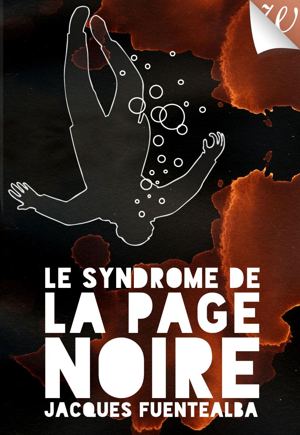 Le syndrome de la page noire