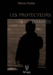 les protecteurs damnés