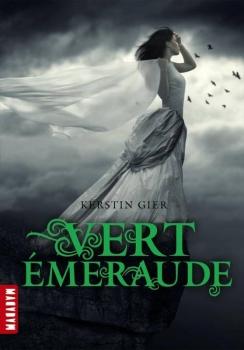 Kerstin Gier – Rouge rubis, tome 3 : Vert émeraude