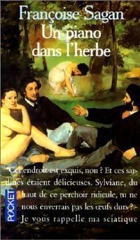 Françoise Sagan – Un piano dans l'herbe