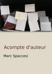 Marc Spaccesi – Acompte d'auteur