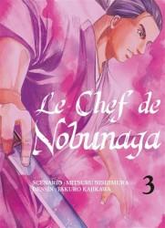 Le chef de Nobunaga, tome 3