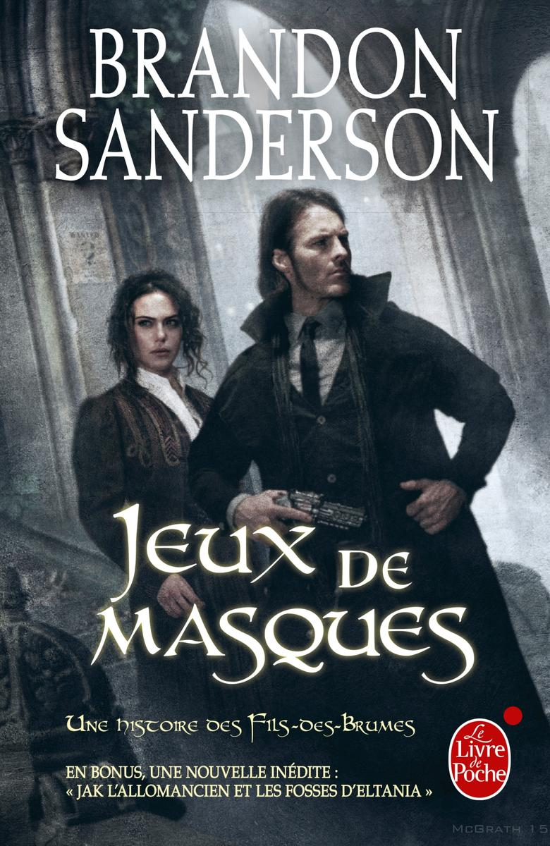 Brandon Sanderson – Fils-des-brumes, tome 5 : Jeux de masques