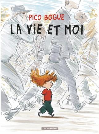 Alexis Dormal, Dominique Roques – Pico Bogue, tome 1 : La vie et moi